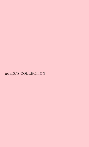 2014 S/S COLLECTION